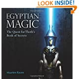 Egyptian Magic: The Quest for Thoth's Book of Secrets