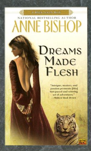 Dreams Made Flesh (Black Jewels, Book 5) PDF