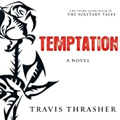 Temptation: The Solitary Tales, Book 3 | Travis Thrasher