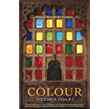 Colour: Travels Through the Paintboxby Victoria Finlay