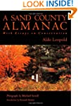 A Sand County Almanac: Illustrated Ed...