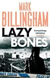 Billingham. Mark Lazybones (Tom Thorne Novels) by Billingham. Mark ( 2012 ) Paperback