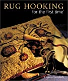 img - for Rug Hooking for the first time by Lovelady, Donna (2003) Hardcover book / textbook / text book