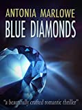 BLUE DIAMONDS: a gripping romantic suspense thriller