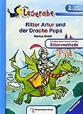 Leserabe -  Ritter Artur und der Drache Pups: Band 30, Lesestufe 2