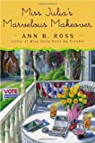 Miss Julia's Marvelous Makeover: A Novel (0670026115) by Ross, Ann B.