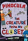 img - for Pinocula (Creature from My Closet) book / textbook / text book