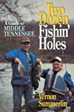 img - for Two Dozen Fishin' Holes A guide to Middle Tennessee Fishing book / textbook / text book