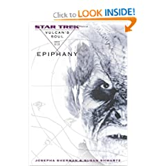 Star Trek: The Original Series: Vulcan's Soul #3: Epiphany (Star Trek Vulcan's Soul) (v. 3) by Josepha Sherman and Susan Shwartz