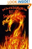 Billy: Seeker of Powers: Book Two of the Billy Saga