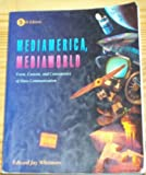 img - for Mediamerica, Mediaworld: Form, Content, and Consequence of Mass Communication (Wadsworth mass communication and journalism series) 5 Rev Sub edition by Whetmore, Edward Jay (1993) Paperback book / textbook / text book
