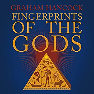 Fingerprints of the Gods: The Quest Continues Audiobook