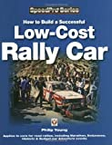 img - for How to Build a Successful Low-Cost Rally Car (SpeedPro Series) book / textbook / text book