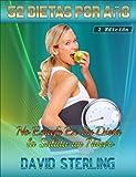 52 Dietas Por Año - 2 Edición: No Estafe En Su Dieta - la Salida un Nuevo (Spanish Edition)