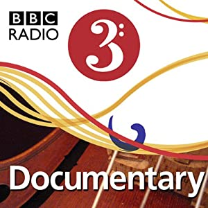 The Scientist and the Romantic (BBC Radio 3: The Essay) Radio/TV Program