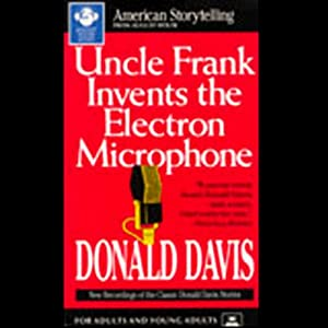 Uncle Frank Invents the Electron Microphone Audiobook