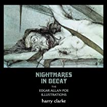 Free Nightmares in Decay: The Edgar Allan Poe Illustrations of Harry Clarke Ebooks & PDF Download