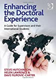 img - for Enhancing the Doctoral Experience: A Guide for Supervisors and Their International Students book / textbook / text book