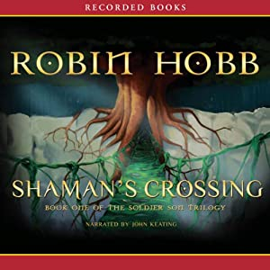 Shaman's Crossing, Book One of the Soldier Son Trilogy Audiobook
