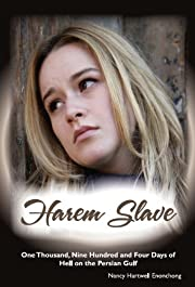 Harem Slave: One Thousand Nine Hundred and Four Days of Hell on the Persian Gulf (Human Trafficking Series 1)