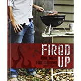 "Fired up: Grillbuch f�r M�nnervon ""Ross Dobson"""