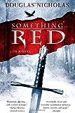 Something Red: A Novel