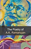 img - for The Poetry of A.K. Ramanujan book / textbook / text book