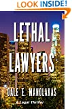 Lethal Lawyers: A Legal Thriller