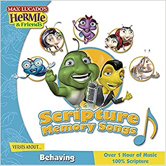 Scripture Memory Songs:  Verses About Behaving (Max Lucado's Hermie & Friends)
