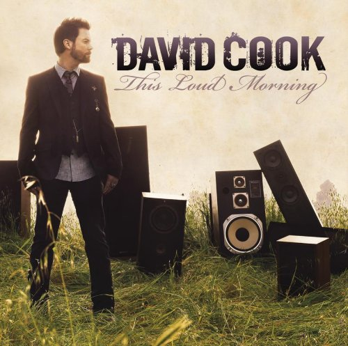 David Cook - This Loud Morning - Zortam Music