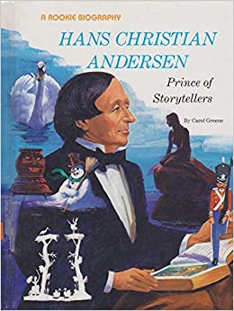 Hans Christian Andersen: Prince of Storytellers (Rookie Biography): Carol Greene: 9780516042190