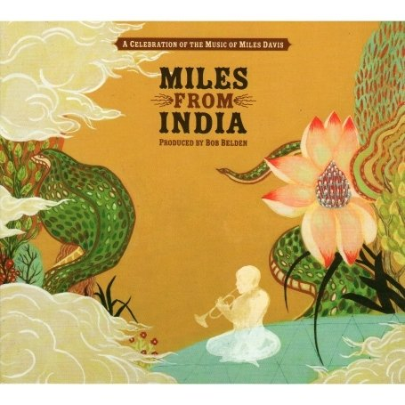 artist - Miles from India (TWO CD SET) - Zortam Music
