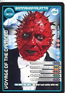 Doctor Who Monster Invasion Extreme Common Card #233 Bannakaffalatta