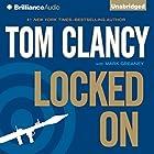 Locked On Hörbuch von Tom Clancy, Mark Greaney Gesprochen von: Lou Diamond Phillips