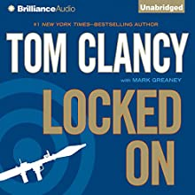 Locked On | Livre audio Auteur(s) : Tom Clancy, Mark Greaney Narrateur(s) : Lou Diamond Phillips