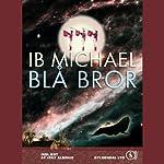Blå bror [Blue Brother]   Ib Michael