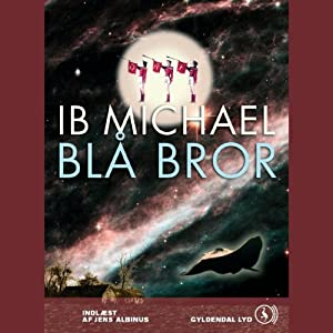 Blå bror [Blue Brother] | [Ib Michael]