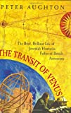 The Transit of Venus: The Brief, Brilliant Life of Jeremiah Horrocks, Father of British Astronomy
