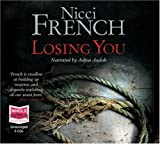 Nicci French narrated by Adjoa Andoh Losing You (unabridged audio book)