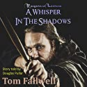 A Whisper in the Shadows: A Rangers of Laerean Adventure, Volume 1 Audiobook by Tom Fallwell Narrated by Douglas Pullar