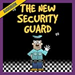 The New Security Guard: An Unofficial Five Nights at Freddy's Novel & Horror Story Book |  Survival Press