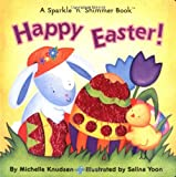 img - for Happy Easter! (Sparkle 'n' Shimmer Books) book / textbook / text book