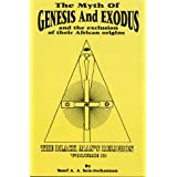 The Myth of Exodus and Genesis and the Exclusion of Their African Origins