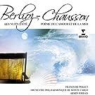 Berlioz: Les Nuits D'�t� - Chausson: Po�me de l'amour et de la Mer