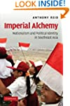 Imperial Alchemy: Nationalism and Pol...