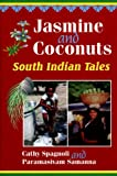 img - for Jasmine and Coconuts: South Indian Tales (World Folklore Series) book / textbook / text book