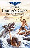 At the Earths Core (Dover Childrens Evergreen Classics)