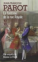 Le Fantôme de la rue Royale (Nicolas le Floch n°3)