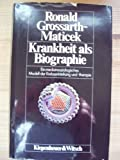 img - for Krankheit als Biographie: Ein medizinsoziologisches Modell der Entstehung und Therapie der Krebserkrankung (German Edition) book / textbook / text book