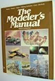 The Modeler's Manual (Chilton's craft and hobby books) (0801969972) by Schleicher, Robert
